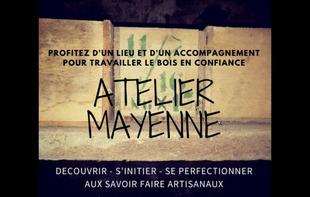 L'ATELIER MAYENNE - Quelaines-Saint-Gault