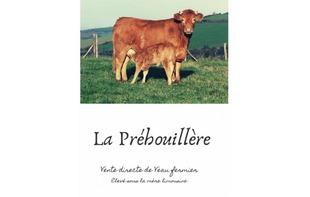 LA PRÉHOUILLIÈRE : VIANDE DE BOEUF - Bouère