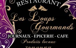RESTAURANT LES LOUPS GOURMANDS - Cossé-en-Champagne